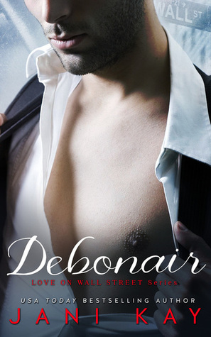 Debonair (Love on Wall Street #1)