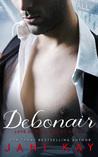 Debonair (Love on Wall Street #1)