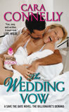 The Wedding Vow by Cara Connelly