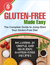 Gluten-Free Made Easy: The ...