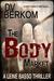 The Body Market (Leine Basso Thriller #3)