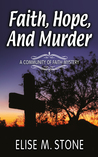Faith, Hope, and Murder (Community of Faith Mysteries, #1)