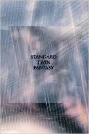 Standard Twin Fantasy