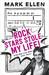 Rock Stars Stole My Life! by Mark Ellen