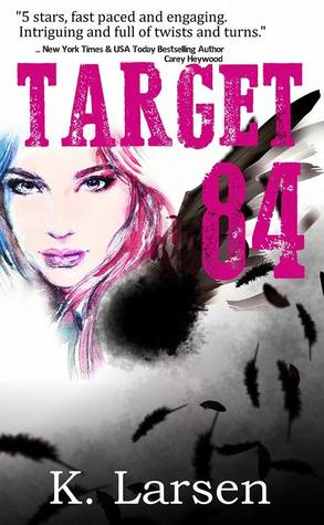 Ebook Target 84 by K. Larsen read!