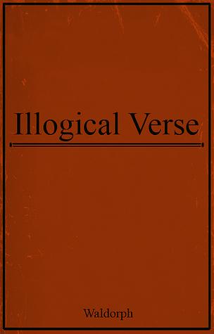 Illogical Verse