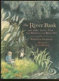 The River Bank and Other Stories from The Wind in the Willows