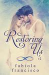 Restoring Us: Complete Series