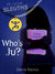 Who's Ju? (7th Grade Sleuth...