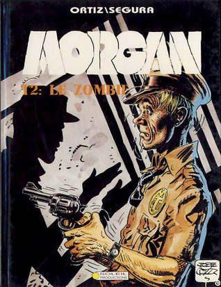 Le zombie (Morgan, #2)