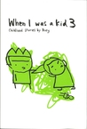 When I Was a Kid 3