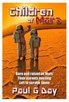 Children of Mars by Paul G. Day
