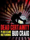 Dead Certainty (Gus Keane, #2)