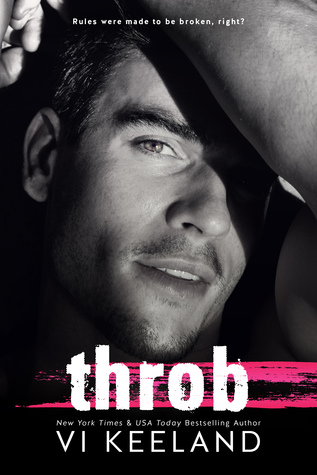 Throb (Life on Stage, #1)