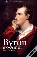 Byron e o Amor by Edna O'Brien
