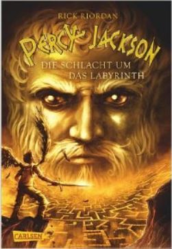 Die Schlacht um das Labyrinth (Percy Jackson and the Olympians, #4)