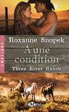 A une condition by Roxanne Snopek