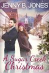 A Sugar Creek Christmas (Sugar Creek #1)
