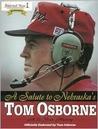 A Salute to Nebraska's Tom Osborne