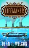 Lifemaker (The Great Iron War, #2)