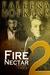 Fire Nectar 2: William & Jo...
