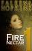 Fire Nectar (Fire Nectar, #1)