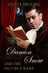 Damon Snow and the Incubus Rake (Damon Snow, #2)