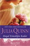 Hayal Etmediğin Kadar by Julia Quinn