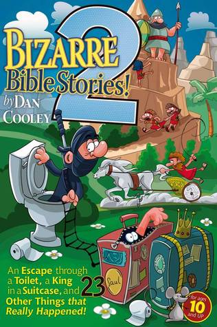 Bizarre Bible Stories 2! (Bizarre bible Stories, #2)