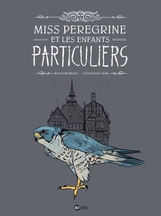 Miss Peregrine et les Enfants Particuliers - La Bande Dessinée