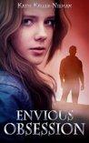 Envious Obsession by Katie Keller-Nieman