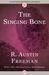 The Singing Bone by R. Austin Freeman