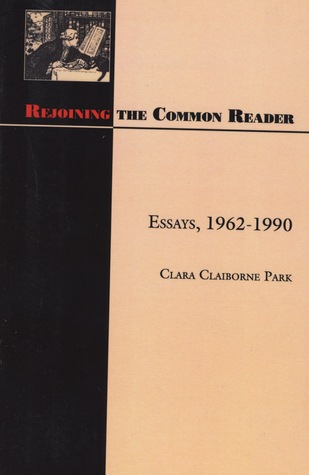 Rejoining the Common Reader: Essays, 1962-1990
