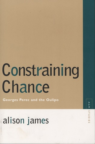 Constraining Chance: Georges Perec and the Oulipo