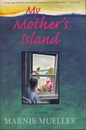 My Mother's Island audiobook download free