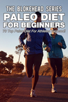 Paleo Diet For Beginners : 70 Top Paleo Diet For Athletes