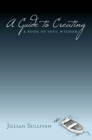 A Guide to Creating - A Book of Soul Wisdom (Fishing From the Boat Ramp)