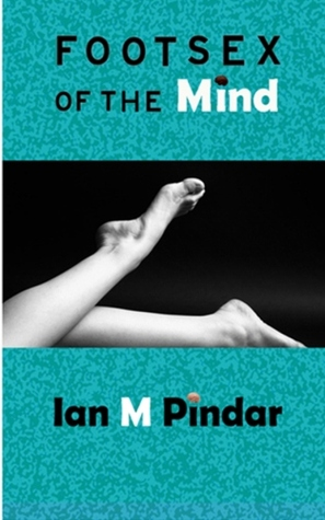 Footsex of the Mind