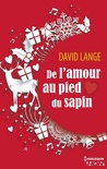De l'amour au pied du sapin by David Lange