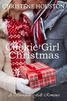 Cookie Girl Christmas by Christene Houston