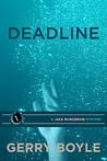 Deadline (Jack McMorrow Mystery, #1)