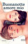 Buonanotte amore mio by Daniela Volontè
