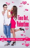 Time Out, Valentine by Melinda Dozier