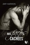 Nos faces cachées by Amy Harmon
