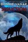 Seduction (Werewolves of Montana Mating Mini, #1)