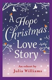 A Hope Christmas Love Story