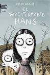 El imperturbable Hans