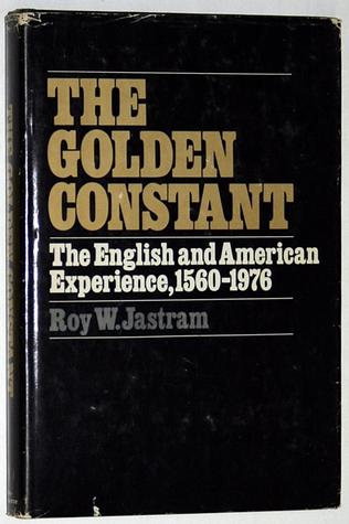 the-golden-constant-the-english-and-american-experience-1560-1976