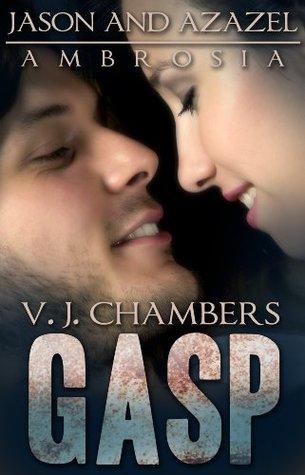 Gasp (Jason and Azazel Ambrosia, #3)