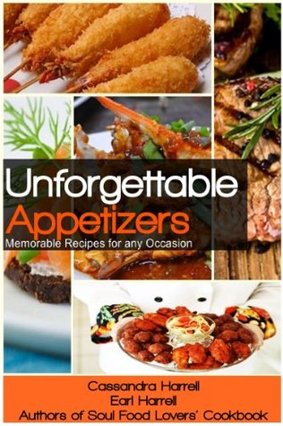 Unforgettable appetizers memorable recipes for any occasion by 23805842 forumfinder Choice Image